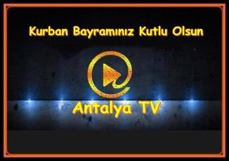 Kurban Bayramınız Kutlu Olsun- Antalya Tv- Rüya Kürümoğlu