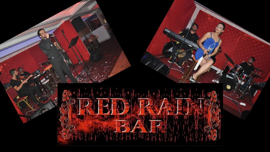 Red Rain Bar Açildı...