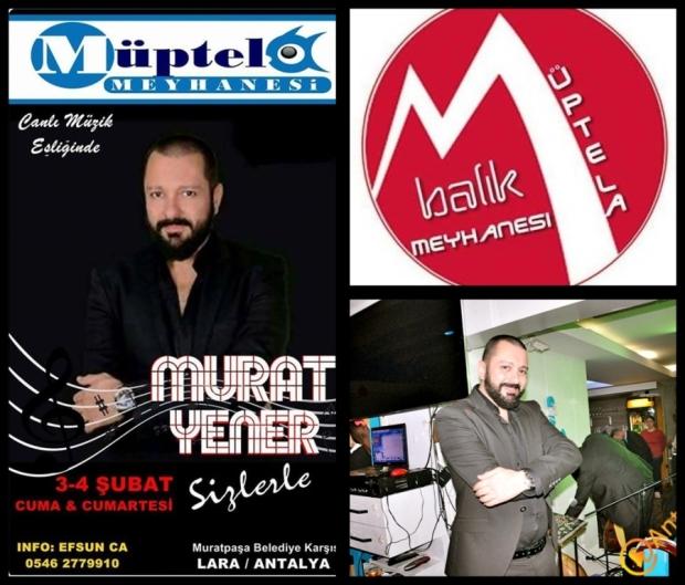 Müptela'da Murat Yener'de Hafta Sonu Galası